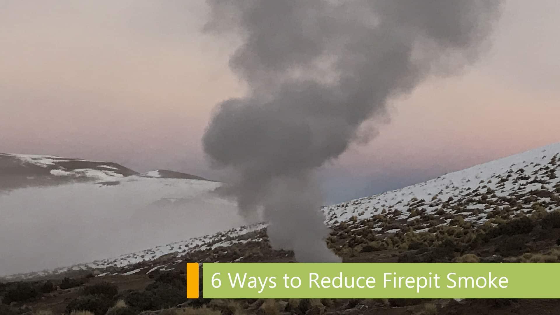 ways to reduce fire pit smoke main