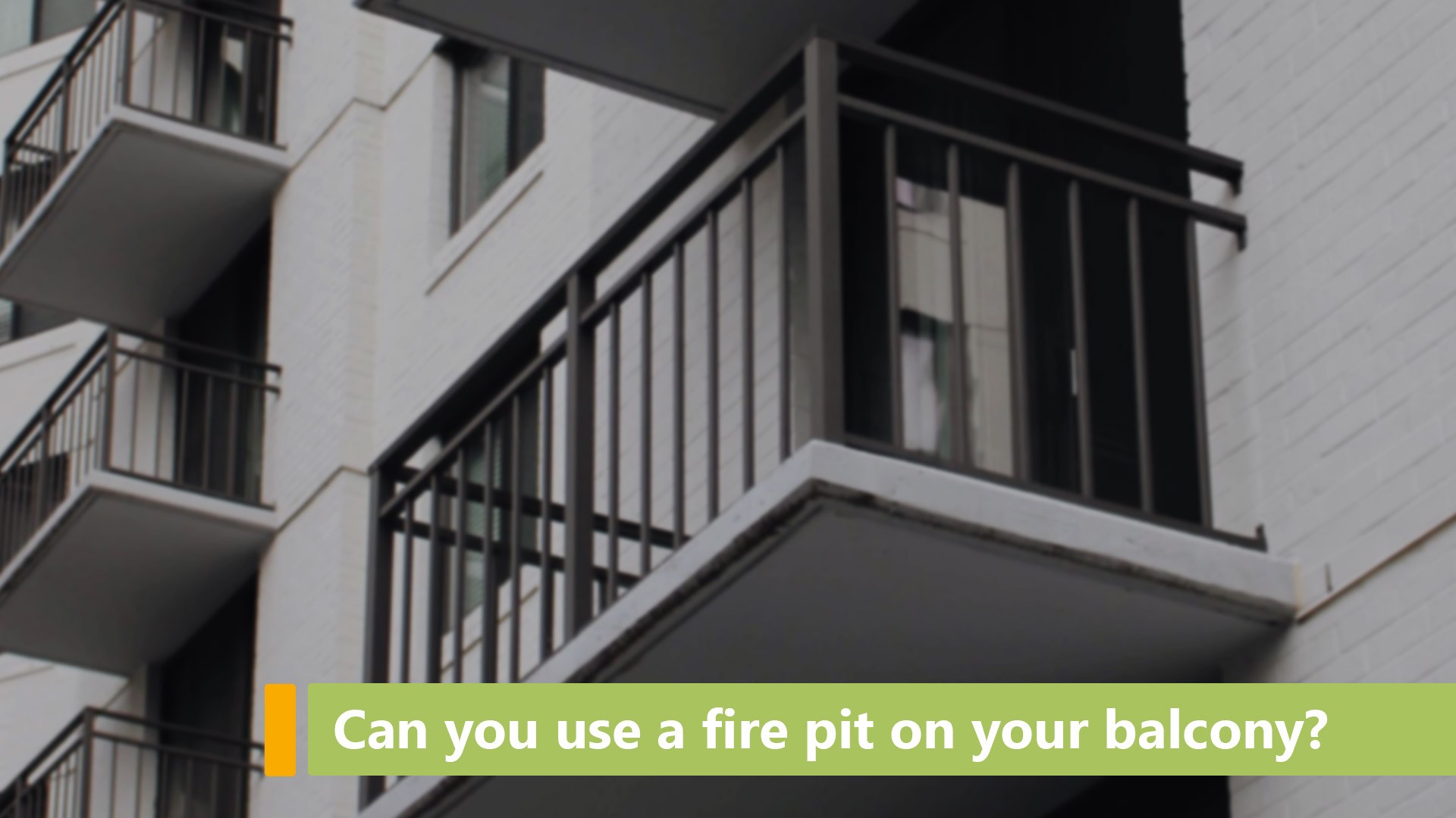 can you use a fire pit on your balcony main